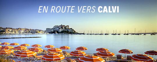 Départ de Calvi pour visiter la Corse